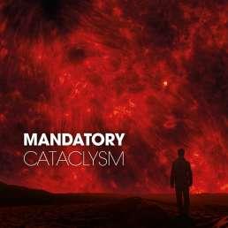 Mandatory - Cataclysm