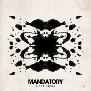 Mandatory - Catharsis