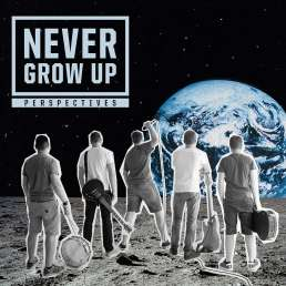 Never Grow Up - Perspectives - CD Cover
